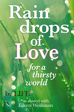 Raindrops of Love for a Thirsty World