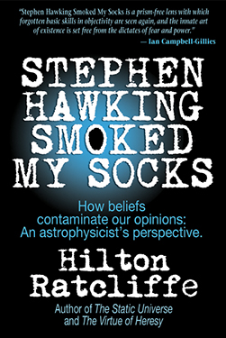 Stephen Hawking Smoked My Socks