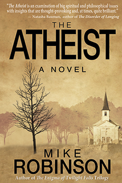 The Atheist - A Novel